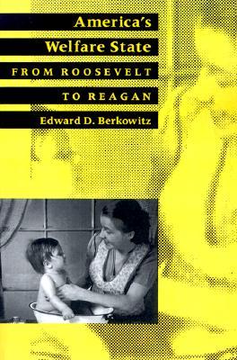 America's Welfare State By Berkowitz, Edward D.